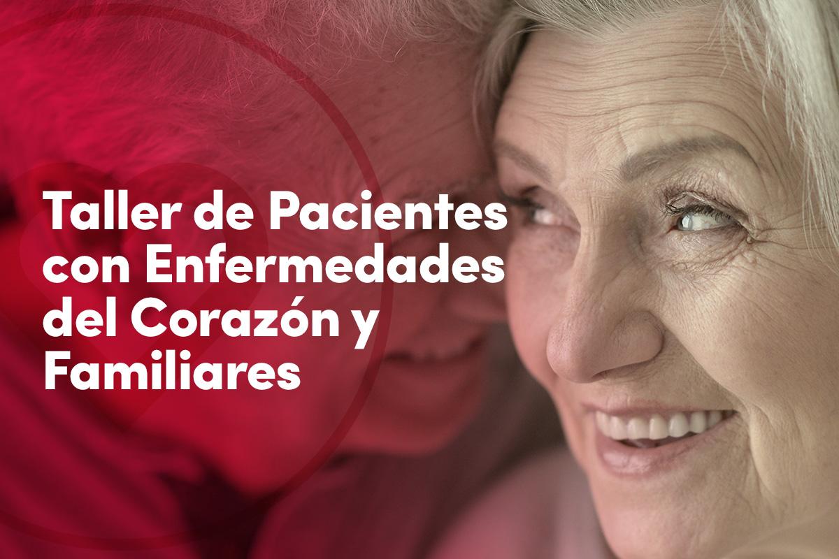 Taller-de-Pacientes-con-Enfermedades-del-Corazon-y-Familiares